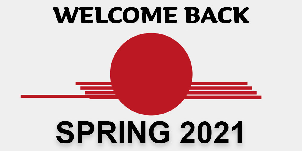 Welcome Back Spring 2021