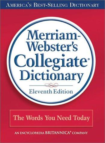 Merrian Websters Collegiate Dictionary (Unindexed)